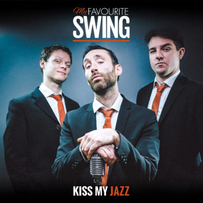 Album MY Favourite Swing- Kiss My Jazz HD